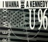 U96, I wanna be a Kennedy-Remix (1992)