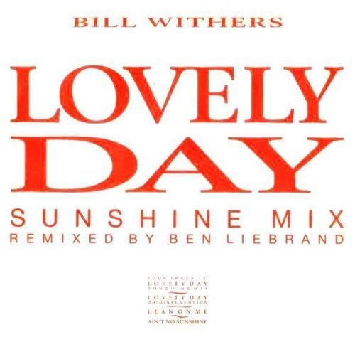 Bild 1: Bill Withers, Lovely day (Sunshine Mix by Ben Liebrand, 1988)