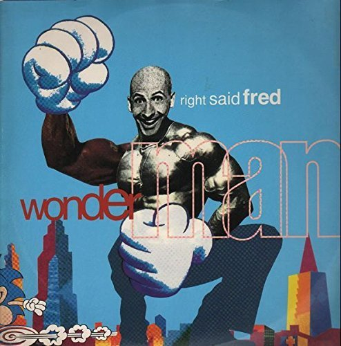 Bild 1: Right said Fred, Wonderman (1994)