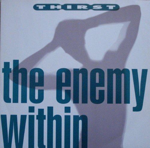 Bild 1: Thirst, Enemy within (1991)