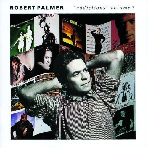 Bild 1: Robert Palmer, Addictions vol. 2 (compilation, 1992)