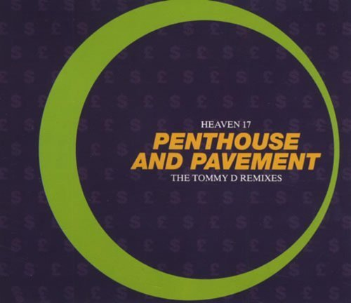 Bild 1: Heaven 17, Penthouse and pavement-The Tommy D Remixes (1993)