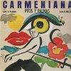 Carmen, Carmeniana (1983, by Pitos y Palmas)