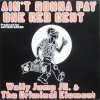 Wally Jump Jr. & Criminal Element, Ain't gonny pay one red cent (1986)