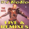 DJ Bobo, Hits (live & remixes)