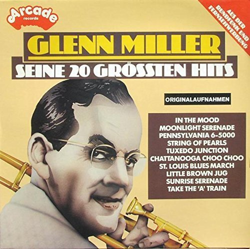 Bild 1: Glenn Miller, Seine 20 größten Hits