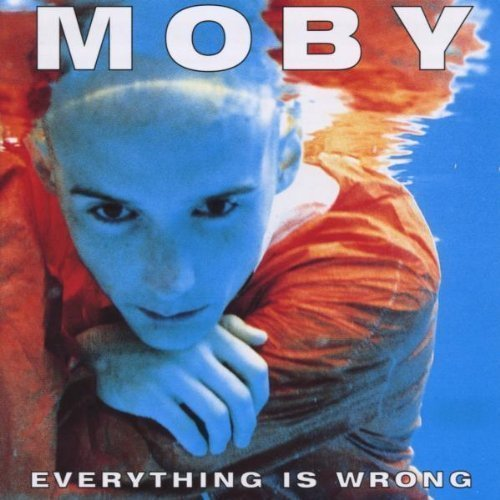 Bild 1: Moby, Everything is wrong/Underwater (1995)