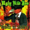 Ugly Kid Joe, Menace to sobriety (1995)