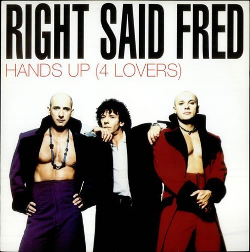 Bild 3: Right said Fred, Hands up (4 lovers; 1993)