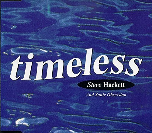 Bild 1: Steve Hackett, Timeless (1994, & Sonic Obsession)