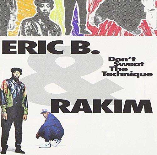 Bild 1: Eric B. & Rakim, Don't sweat the technique (1992)