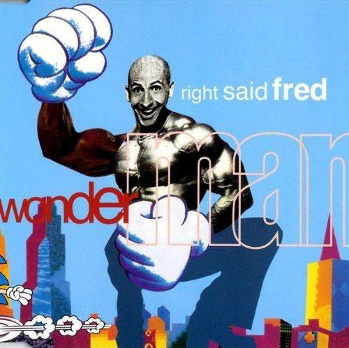 Bild 1: Right said Fred, Wonderman (1994)