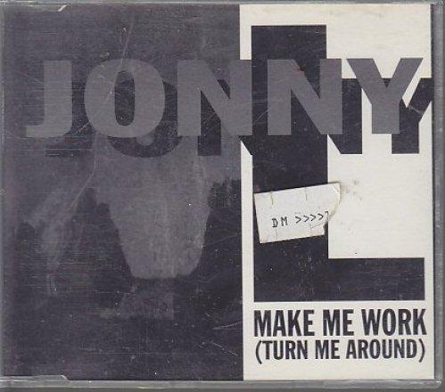 Bild 1: Jonny L, Make me work (turn me around; 1994)