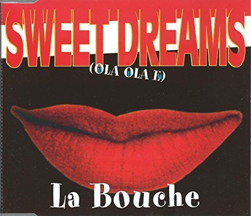 Bild 1: La Bouche, Sweet dreams (1994)