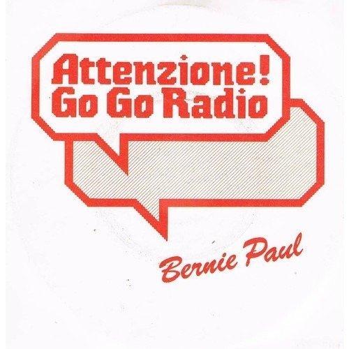 Bild 1: Bernie Paul, Attenzione-Go go radio (1985)