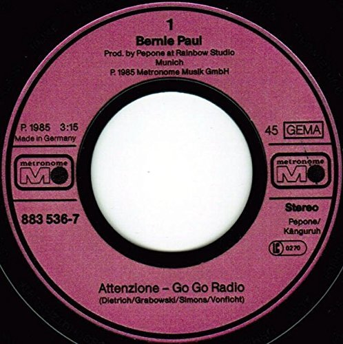 Bild 2: Bernie Paul, Attenzione-Go go radio (1985)