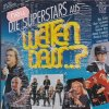 Wetten Dass..?-Die Superstars aus (1993), A-ha, Simply Red, Michael Bolton, Genesis, Cyndi Lauper, Bee Gees..