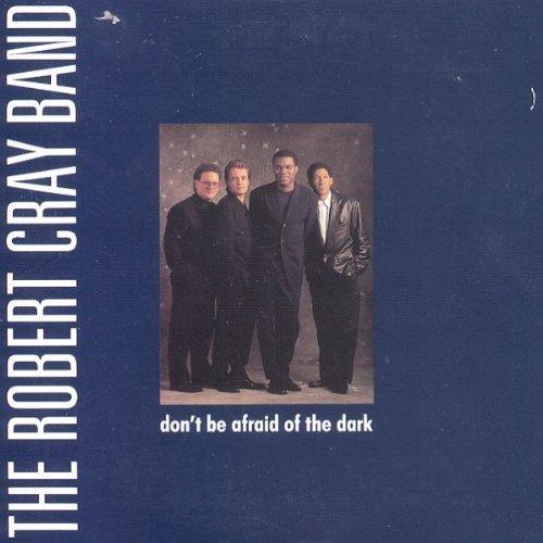 Bild 1: Robert Cray Band, Don't be afraid of the dark (1988)