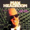 Max Headroom, Hit the beat Max! (1989)