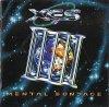 X.E.S., Mental bondage (1994)