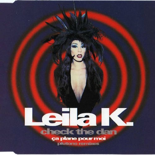 Bild 1: Leila K., Check the dan/Ça plane pour moi (Plutone Remixes, 1993)