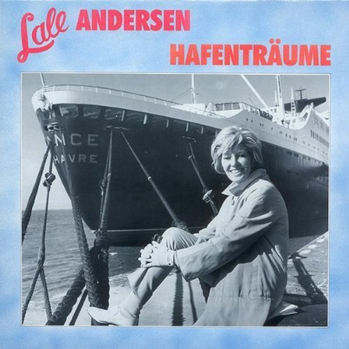 Bild 1: Lale Andersen, Hafenträume