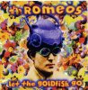 Romeos, Let the goldfish go (1994)