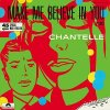 Chantelle, Make me believe in you (1985)