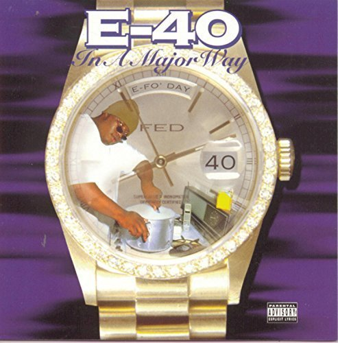 Bild 1: E-40, In a major way (1995)