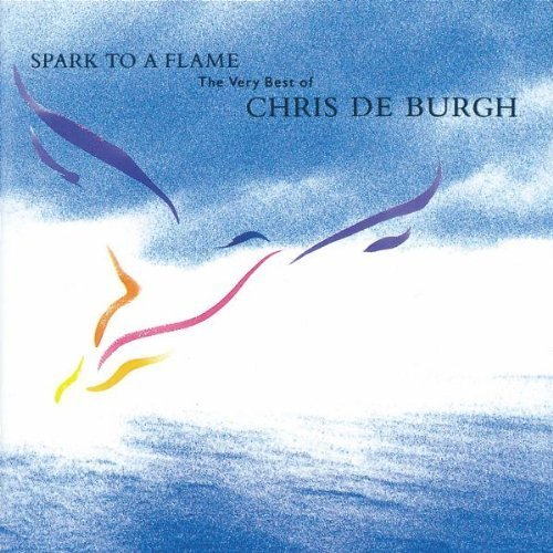 Bild 3: Chris de Burgh, Spark to a flame-The very best of (1989)