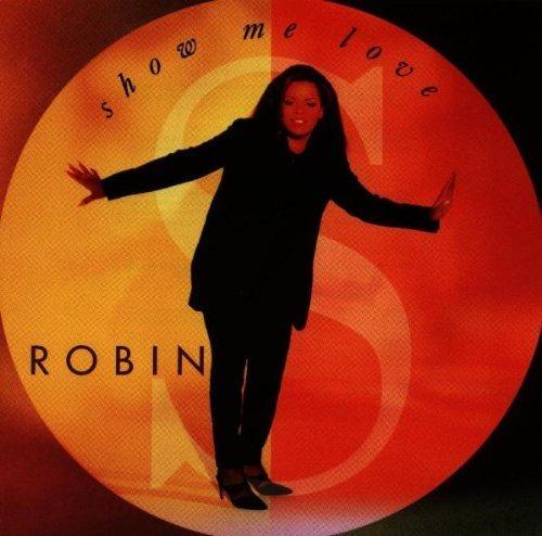 Bild 1: Robin S., Show me love (1993)