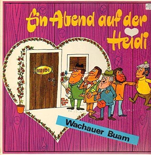 Bild 1: Wachauer Buam, Ein Abend auf der Heidi