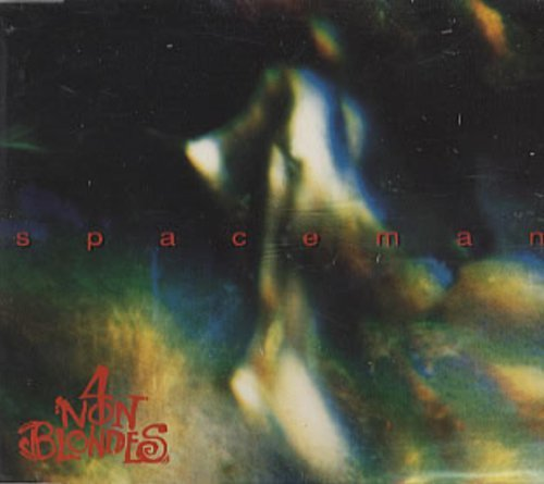 Bild 1: 4 Non Blondes, Spaceman (1993)
