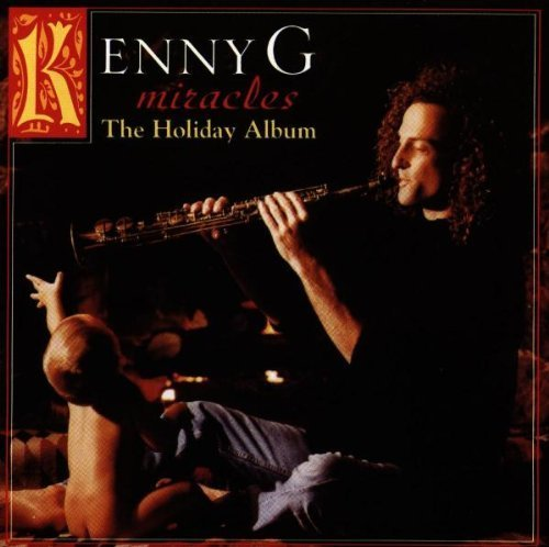 Bild 1: Kenny G, Miracles-The holiday album (1994)