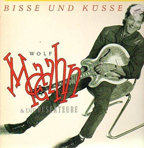 Фото 1: Wolf Maahn, Bisse und Küsse (1983, & Die Deserteure)