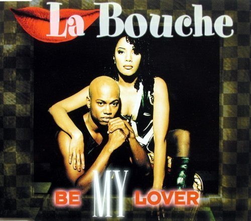 Bild 1: La Bouche, Be my lover (1995)