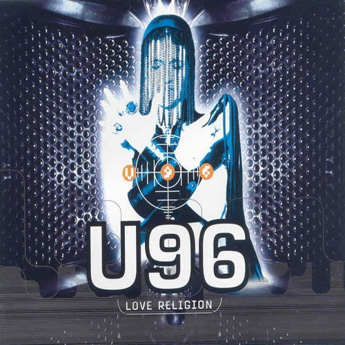 Bild 1: U96, Love religion (1994)