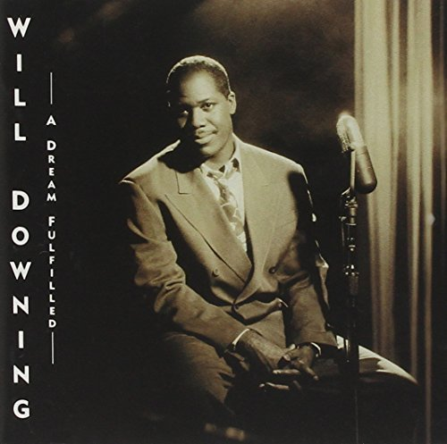 Bild 1: Will Downing, A dream fulfilled (1991)