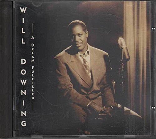 Bild 3: Will Downing, A dream fulfilled (1991)