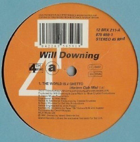 Bild 1: Will Downing, World is a ghetto (Ghetto Club Mix)