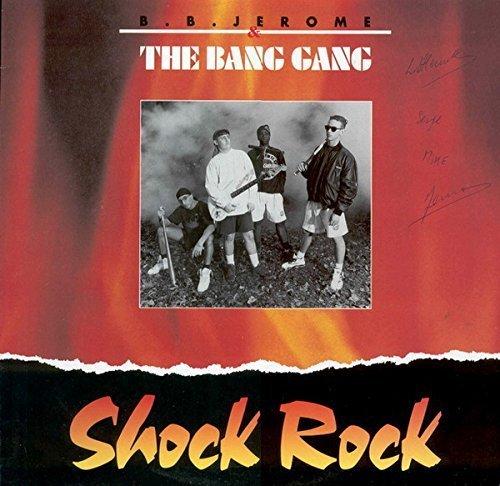 Bild 1: B.B. Jerome & Bang Gang, Shock rock (1990)