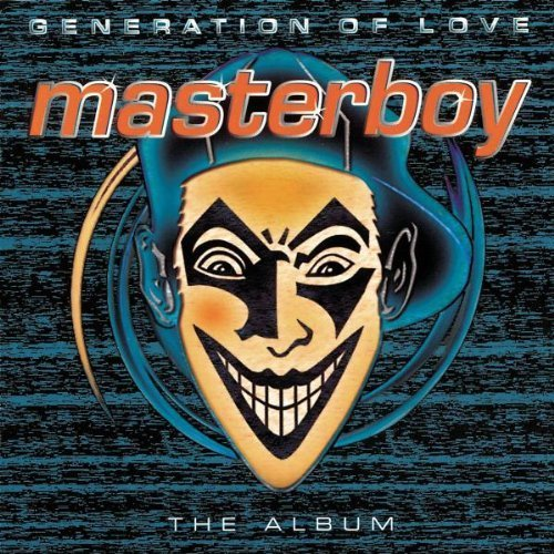 Bild 1: Masterboy, Generation of love (1995)