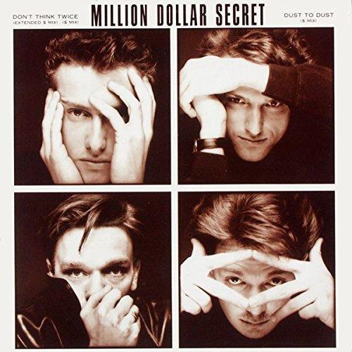 Bild 1: Million Dollar Secret, Don't think twice (1989)
