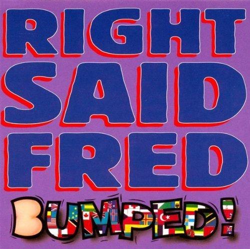 Bild 1: Right said Fred, Bumped! (1993)