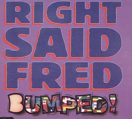 Bild 2: Right said Fred, Bumped! (1993)