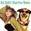 E.G. Daily, Mind over matter (1987, US)
