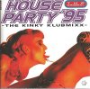 House Party 95-1-The Kinky Klubmixx, TCM, Celvin Rotane, Club Fontaine, Grooveyard..
