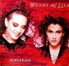 Wendy & Lisa, Sideshow (1988)