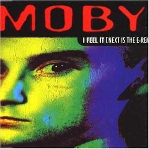 Bild 1: Moby, I feel it-Next is the E-Remix (Invisible Brothers/Contentious Mixes, 1993, plus 'Go [The Mover Mix]')