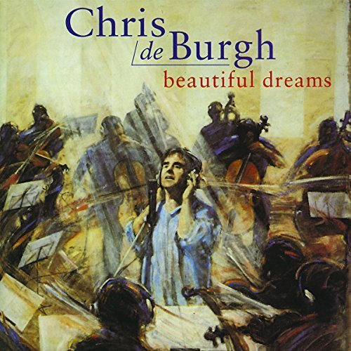 Bild 1: Chris de Burgh, Beautiful dreams (1995)